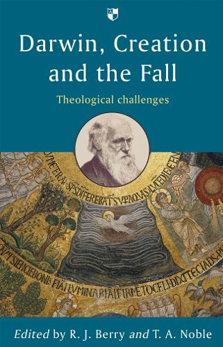 Darwin, Creation and the Fall: Theological Challenges (Paperback)