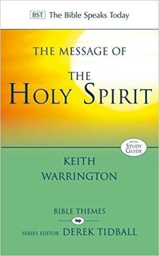 The Message of the Holy Spirit - The Bible Speaks Today (Paperback)