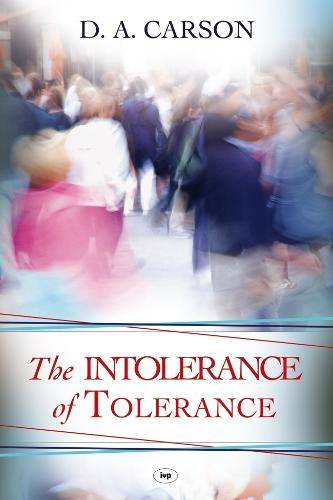 The Intolerance of Tolerance (Paperback)