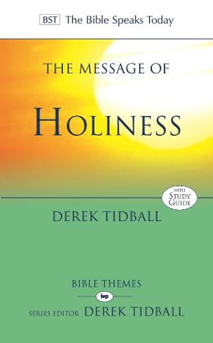 Cover The Message of Holiness: Restoring God's Masterpiece - The Bible Speaks Today