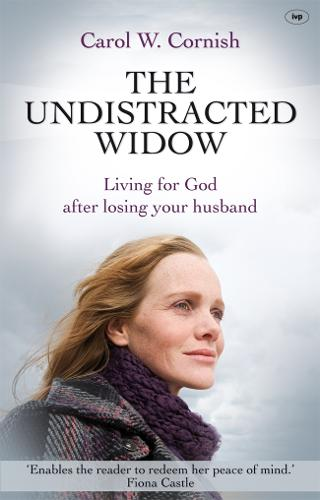 The Undistracted Widow: Living for God After Losing Your Husband (Paperback)