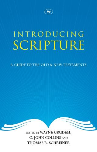 Introducing Scripture: A Guide to the Old and New Testaments (Paperback)