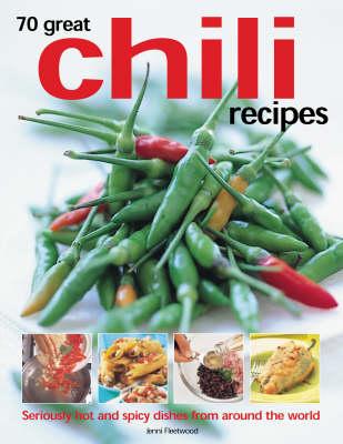 70 Great Chilli Recipes (Paperback)