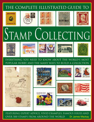 Complete Illustrated Guide to Stamp Collecting (Paperback)