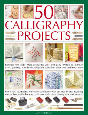 50 Calligraphy Projects By Janet Mehigan Waterstones