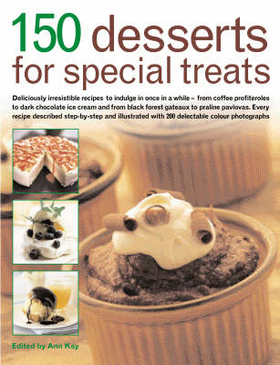 150 Desserts for Special Treats (Paperback)