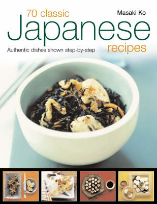 70 Classic Japanese Recipes (Paperback)