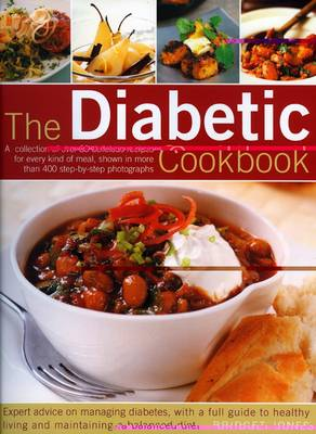 The Diabetic Cookbook: A Collection of Over 80 Delicious Recipes for Every Kind of Meal (Paperback)