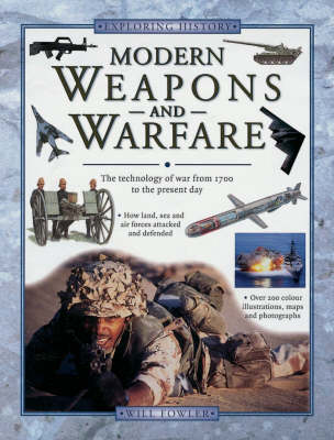 Modern Weapons and Warfare - Exploring History (Paperback)