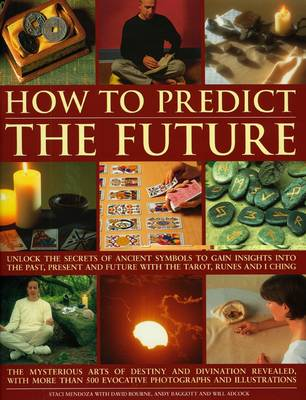 How to Predict the Future (Paperback)
