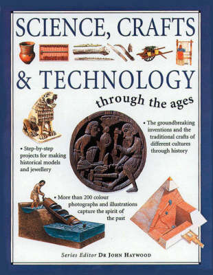 Science, Crafts and Technology Through the Ages (Paperback)