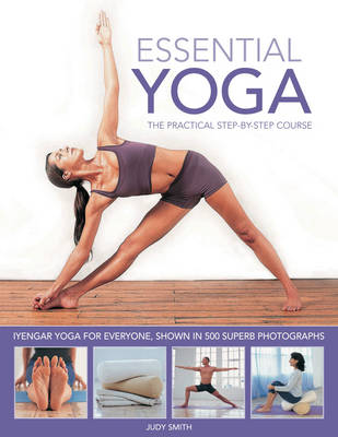 Essential Yoga: The Practical Step-by-step Course (Paperback)