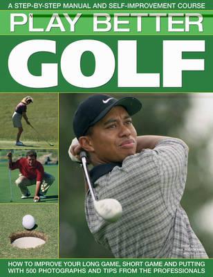 Play Better Golf (Paperback)