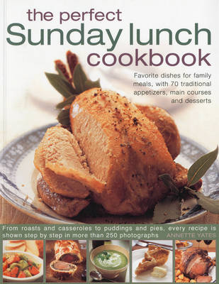 Perfect Sunday Lunch Cookbook (Paperback)