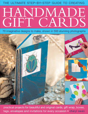 Ultimate Step-by-step Guide to Creating Handmade Gift Cards (Paperback)
