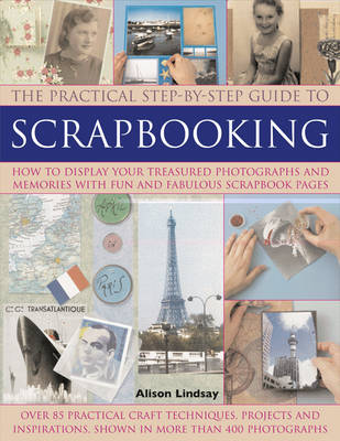Practical Step-by-Step Guide to Scrapbooking (Paperback)