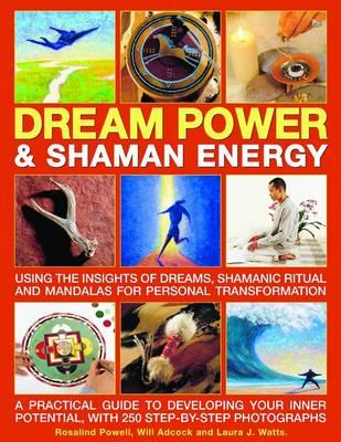 Dream Power and Shaman Energy (Paperback)