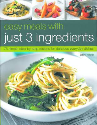 Easy Meals with Just Three Ingredients (Paperback)