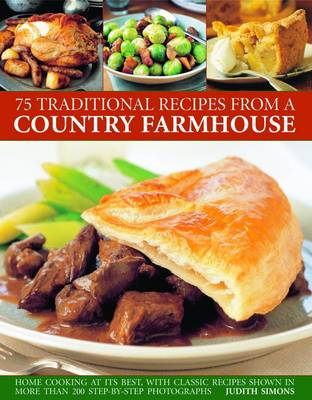70 Traditional Recipes from a Country Farmhouse (Paperback)