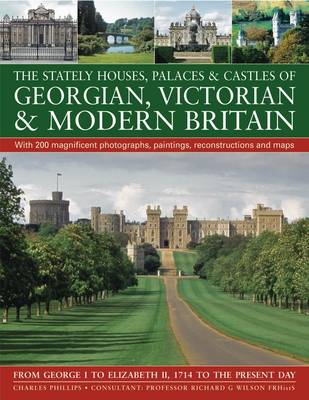 Stately Houses, Palaces and Castles of Georgian, Victorian and Modern Britain (Paperback)