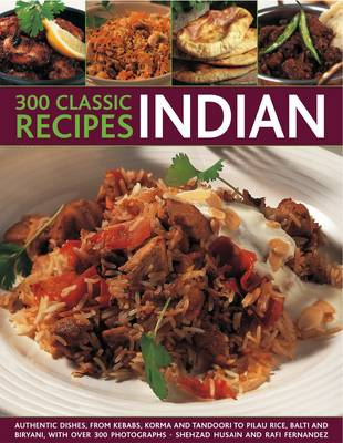 300 Classic Recipes: Indian (Paperback)