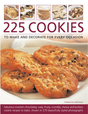 225 Cookies to Make and Decorate for Every Occasion (Paperback)