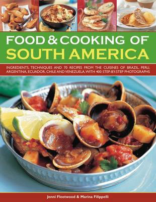 Food and Cooking of South America (Paperback)