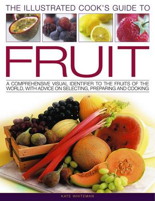 Illustrated Cook's Guide to Fruit (Paperback)