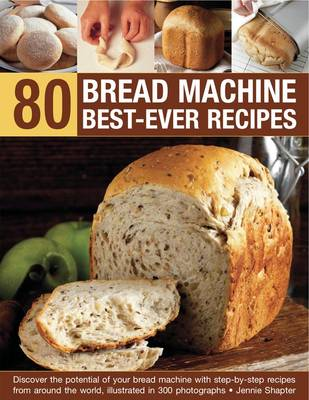 80 Bread Machine Best-Ever Recipes (Paperback)