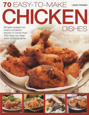 70 Easy-to-Make Chicken Dishes (Paperback)
