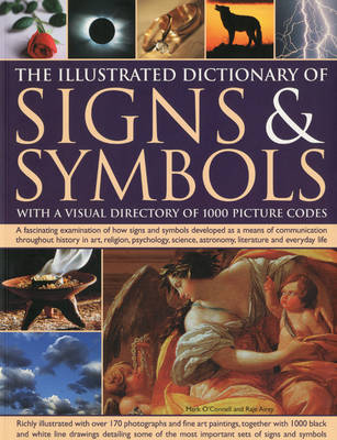 The Illustrated Dictionary of Signs and Symbols: With a Visual Directory of 1000 Picture Codes (Paperback)