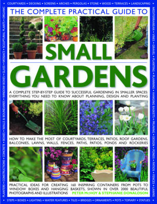 Complete Practical Guide to Small Gardens (Paperback)