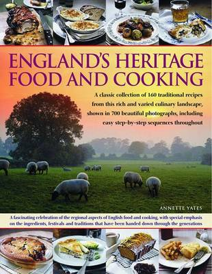 England's Heritage Food and Cooking (Paperback)