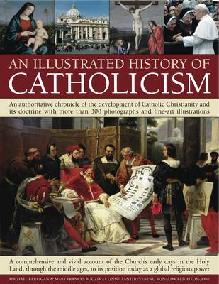 Illustrated History of Catholicism (Paperback)