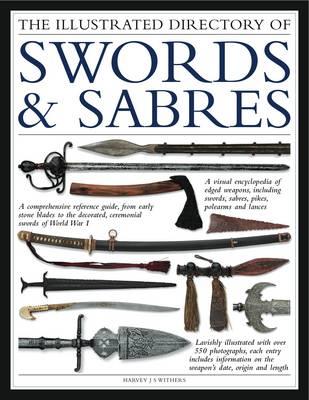 Illustrated Directory of Swords & Sabres (Paperback)