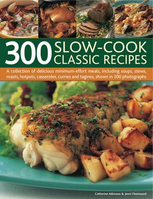 300 Slow-Cook Classic Recipes (Paperback)
