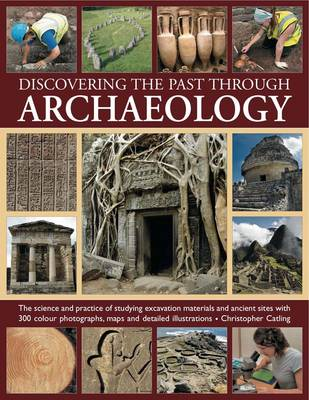 Discovering the Past Through Archaeology (Paperback)