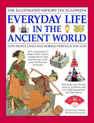 Everyday Life in the Ancient World: How people lived and worked through the ages (Paperback)