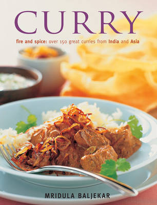 Curry: Fire and Spice (Paperback)