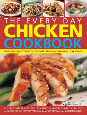 Every Day Chicken Cookbook (Paperback)