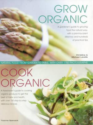 Grow Organic, Cook Organic (Hardback)