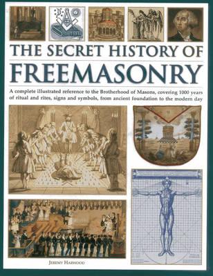Secret History of Freemasonry (Hardback)