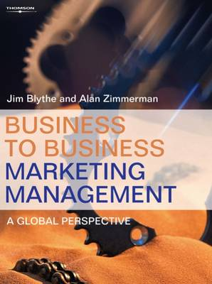 Business to Business Marketing Management: A Global Perspective (Paperback)