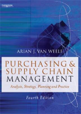 Purchasing and Supply Chain Management: Analysis, Strategy, Planning and Practice (Paperback)