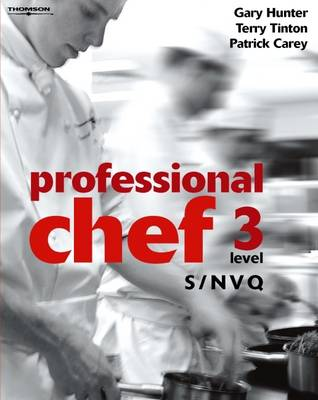 Professional Chef: S/NVQ Level 3 (Paperback)