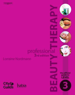 Professional Beauty Therapy: The Official Guide to Level 3 (Paperback)