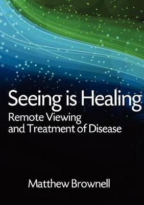 Seeing Is Healing (Paperback)