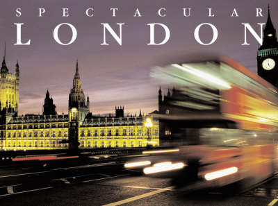 Spectacular London (Hardback)