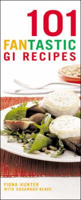 101 Fantastic GI Recipes - 101 Fantastic Recipes S.