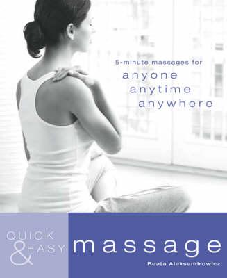 Quick & Easy Massage (Paperback)
